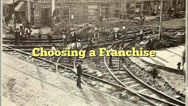 Choosing a Franchise